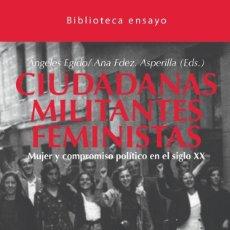 Libros: CIUDADANAS, MILITANTES, FEMINISTAS - LIBRO NUEVO. Lote 222000230