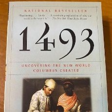 Libros: CHARLES C. MANN. 1493: UNCOVERING THE NEW WORLD COLUMBUS CREATED. Lote 222715388