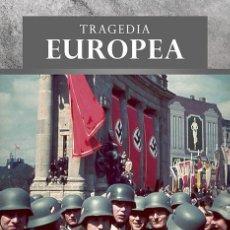 Livres: TRAGEDIA EUROPEA UNA VISIÓN ALTERNATIVA DE LA SEGUNDA GUERRA MUNDIAL FELIPE BOTAYA GASTOS GRATIS. Lote 222974732