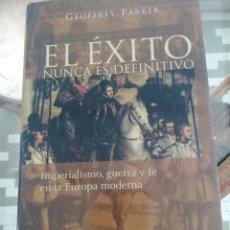 Libros: EL ÉXITO NUNCA ES DEFINITIVO DE GEOFFREY PARKER TAPAS DURAS. Lote 225801427