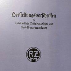 Libros: LIBRO REQUISITOS DE PRODUCCIÓN DE RZM PARA UNIFORMES Y EQUIPOS 1936, NAZI HITLER TERCER REICH. Lote 227762160