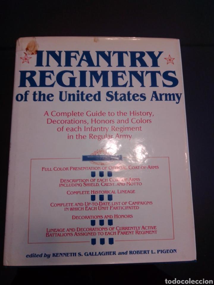 INFANTRY REGIMENTS OF THE US ARMY (Libros Nuevos - Historia - Historia Moderna)