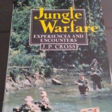 Libros: JUNGLE WARFARE EXPERIENCES AND ENCOUNTERS JP CROSS. Lote 230011810