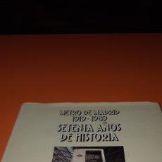 Libros: METRO DE MADRID 70 AÑOS DE HISTORIA. Lote 230083060