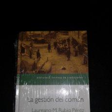 Libros: LA GESTIÓN DEL COMÚN. LAUREANO M. RUBIO PÉREZ. Lote 233035807