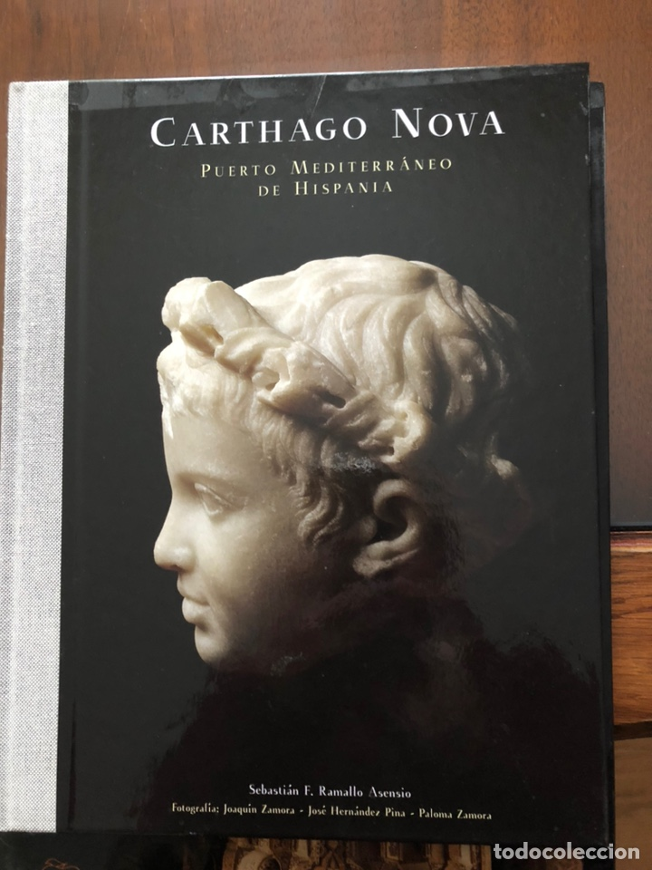 """CARTHAGO NOVA"". PUERTO MEDITERRÁNEO DE HISPANIA. (Libros Nuevos - Historia - Historia Moderna)"