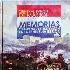 Libros: MEMORIAS.CAMPAÑAS DE NAPOLEON EN LA PENINSULA IBÉRICA.GENERAL BARÓN DE MARBOT.ILUSTRADO. Lote 234549315