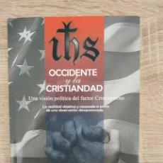 Livros: OCCIDENTE Y LA CRISTIANDAD, J BOCHACA, ED OJEDA, CEDADE. Lote 234656175