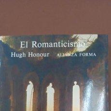 Libros: ROMANTICISMO ALIANZA FORMA HONOUR HUGH IMPECABLE. Lote 236401565