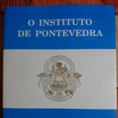 Libros: O INSTITUTO DE PONTEVEDRA. Lote 237757440