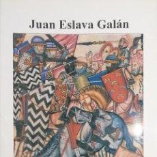 Livres: LEYENDAS DE LOS CASTILLOS DE JAÉN. JUAN ESLAVA GALÁN. Lote 271513473