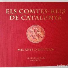 Libros: ELS COMTES-REIS DE CATALUNYA. Lote 239968565