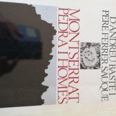 Libros: MONTSERRAT, PEDRA I HOMES. Lote 239976300