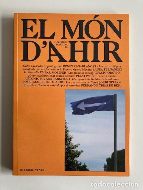 EL MÓN D'AHIR Nº16 MINORIA ABSOLUTA (Libros Nuevos - Historia - Historia Moderna)