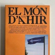 Libros: EL MÓN D'AHIR Nº16 MINORIA ABSOLUTA. Lote 241230750