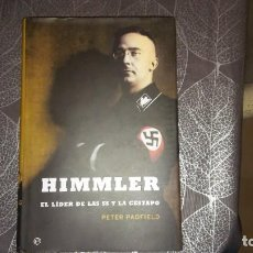 Libros: HIMMLER. PETER PADFIELD. EL LÍDER DE LAS SS Y LA GESTAPO. Lote 244810485