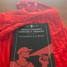 Libros: LOS GUARDIANES DE LA LIBERTAD, NOAM CHOMSKY. Lote 245228225