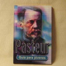 Libros: LIBRO BIOGRAFÍA PASTEUR. Lote 249123760