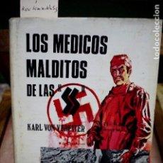 Libros: VEREITER KARL VON.LOS MEDICOS MALDITOS DE LAS SS. Lote 254307230