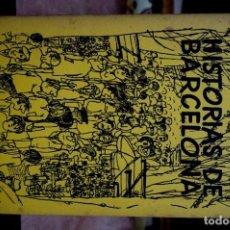 Libros: MORETA MARCELINO.HISTORIAS DE BARCELONA. Lote 254367650