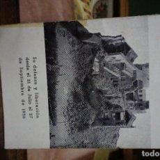 Libros: ALCAZAR DE TOLEDO.PINZELADAS.SU DEFENSA Y LIBERACION DESDE EL 21 DE JULIO AL 27 DE SEPT.DE 1936. Lote 254378245