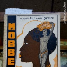 Libros: RODRIGUEZ BARRERA JOAQUIN.MOBBE,UN NEGRO DE FERNANDO POO.. Lote 261548160