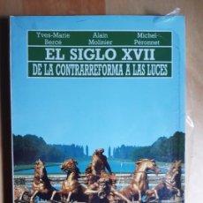 Libros: EL SIGLO XVII. DE LA CONTRARREFORMA A LAS LUCES. EDITORIAL AKAL. A ESTRENAR. LIBRO HISTORIA. BERCÉ. Lote 261660285