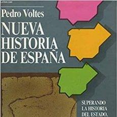 Libros: NUEVA HISTORIA DE ESPAÑA: SUPERANDO LA HISTORIA DEL ESTADO, SURGE LA HISTORIA DE LOS PUEBLOS DE ESPA. Lote 262947135