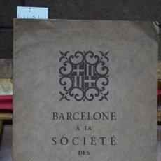 Libros: BARCELONE A LA SOCIETE DES NATIONS.. Lote 269046473