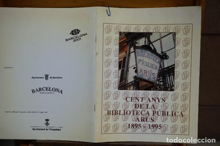 Libros: Cent anys de la biblioteca publica arus,1895-1995. - Foto 2 - 269093898