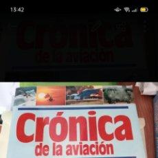 Libros: CRÓNICA DE LA AVIACIÓN. Lote 269703748