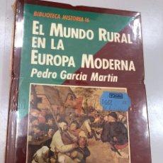 Libros: EL MUNDO RURAL EN LA EUROPA MODERNA PEDRO GARCIA MARTIN. Lote 269822018