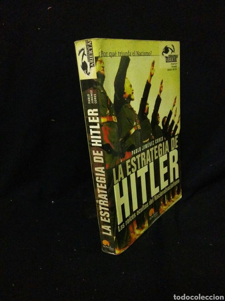 Libros: La estrategia de Hitler ,las raizes ocultas del nacional socialismo - Foto 2 - 269833588