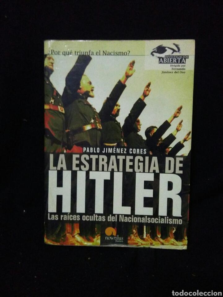 LA ESTRATEGIA DE HITLER ,LAS RAIZES OCULTAS DEL NACIONAL SOCIALISMO (Libros Nuevos - Historia - Historia Moderna)