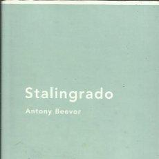 Libros: STALINGRADO / ANTONY BEEVOR.. Lote 269960878