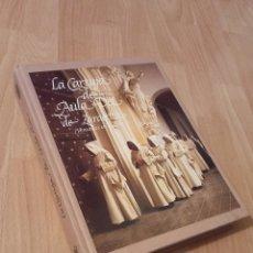 Libros: LA CARTUJA DEL AULA DEI DE ZARAGOZA. Lote 271472823