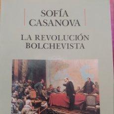 Libros: SOFÍA CASANOVA. LA REVOLUCIÓN BOLCHEVISTA.. Lote 274221423