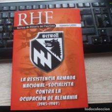 Libros: REVISTA DE HISTORIA DEL FASCISMO Nº LXXIII RHF 43 ERNESTO MILA WERWOLF LA RESISTENCIA NACIONALSOCIAL. Lote 277523563