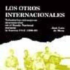 Libros: LOS OTROS INTERNACIONALES VOLUNTARIOS EXTRANJEROS DESCONOCIDOS EN EL BANDO NACIONAL DURANTE LA GUERR. Lote 278276863