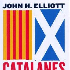 """Libros: LIBRO """"CATALANES Y ESCOCESES"""" DE JOHN H. ELLIOTT. Lote 280361428"""