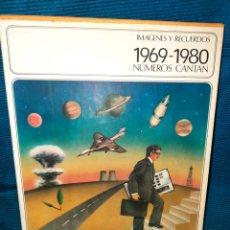Libros: IMÁGENES Y RECUERDOS 1969-1980 ,NÚMEROS CANTAN. DIFUSORA INTERNACIONAL. INCLUYE VINILO. Lote 283346378