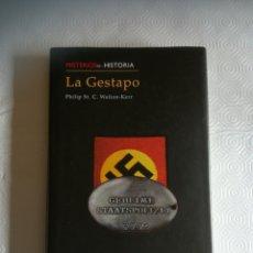 Libros: LIBRO LA GESTAPO MISTERIOS DE LA HISTORIA. Lote 286692468