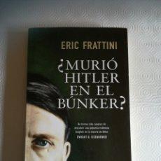 Libros: LIBRO MURIÓ HITLER EN EL BUNKER?. Lote 286692938