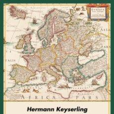 Libros: EUROPA. ANÁLISIS ESPECTRAL DE UN CONTINENTE.HERMANN KEYSERLING.-NUEVO. Lote 286847878