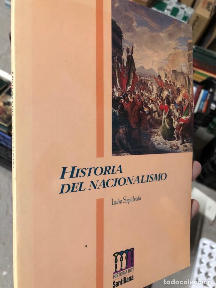 ISIDRO SEPULVEDA - HISTORIA DEL NACIONALISMO (Libros Nuevos - Historia - Historia Moderna)