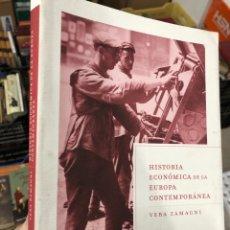 Livres: HISTORIA ECONÓMICA DE LA EUROPA CONTEMPORÁNEA - VERA ZAMAGNI. Lote 287592308
