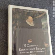 Libros: EL CORREO EN EL RENACIMIENTO. ESTUDIO POSTAL DEL ARCHIVO SIMÓN RUIZ (1553 - 1630).. Lote 288368683