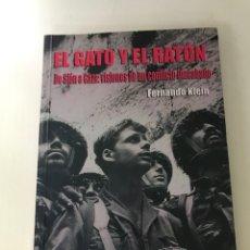 Libros: EL GATO Y EL RATÓN. DE SIÓN A GAZA: VISIONES DE UN CONFLICTO INACABADO.. Lote 289483888
