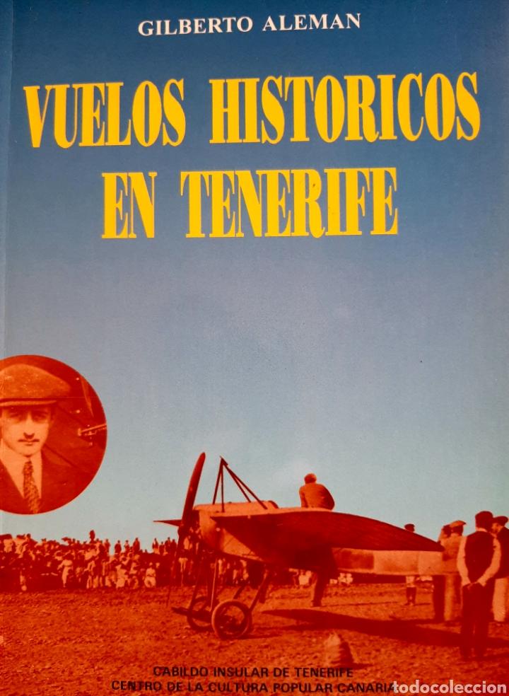 VUELOS HISTÓRICOS EN TENERIFE (Libros Nuevos - Historia - Historia Moderna)