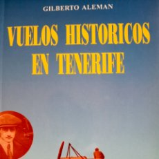 Libros: VUELOS HISTÓRICOS EN TENERIFE. Lote 289579788